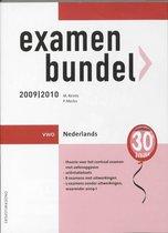 Examenbundel / 2009/2010 Vwo Nederlands