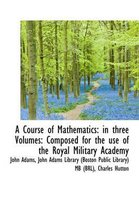 A Course of Mathematics