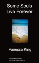 Some Souls Live Forever