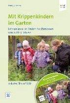 Mit Krippenkindern im Garten