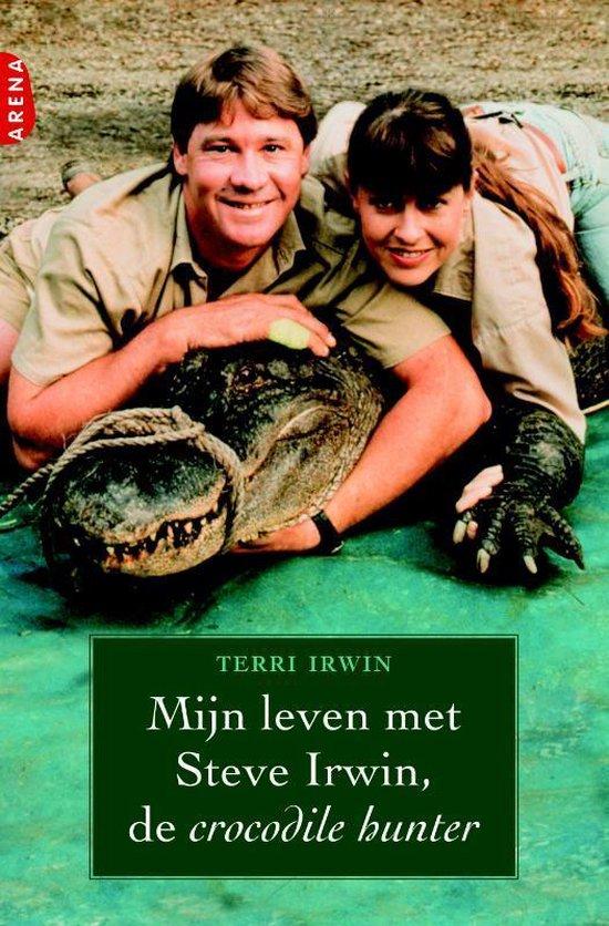Mijn Leven Met Steve Irwin, De Crocodile Hunter - T. Irwin |