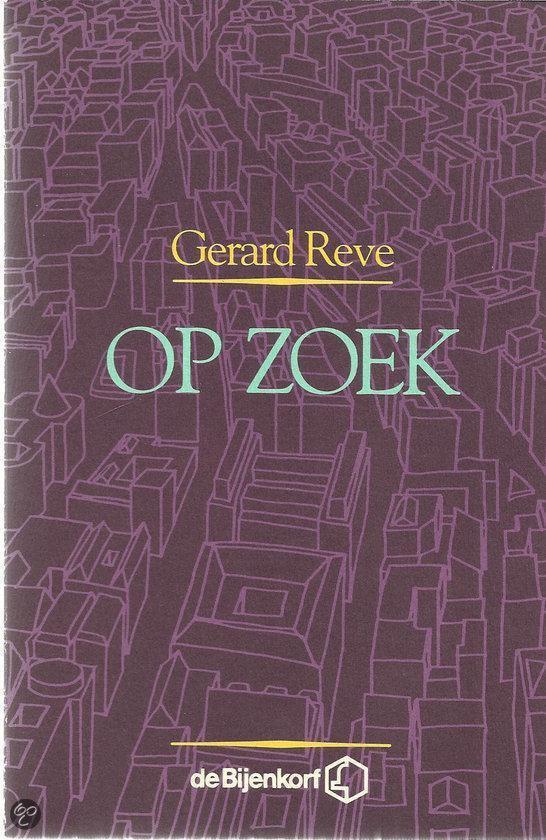 Op zoek - Gerard Reve pdf epub