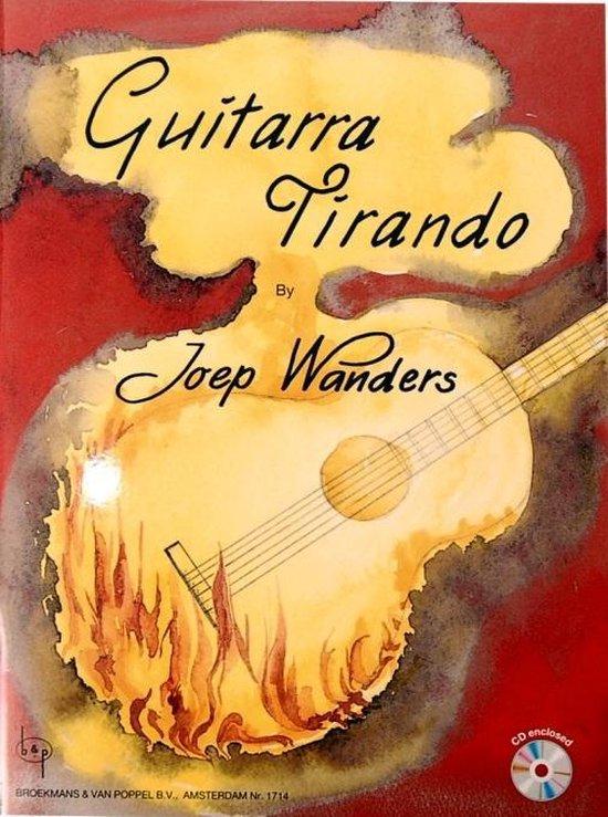 Guitarra Tirando (Boek met gratis Cd) - Joep Wanders |