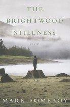 The Brightwood Stillness