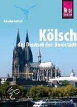 Kauderwelsch Sprachführer Kölsch, das Deutsch der Domstadt