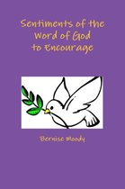 Sentiments of the Word of God to Encourage