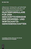 Musterformulare F r Den Gesch ftsverkehr Der Erwerbs- Und Wirtschaftsgenossenschaften