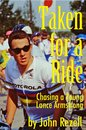 Taken for a Ride: Chasing a Young Lance Armstrong