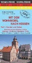 Mit dem Wohnmobil nach Hessen 01: Norden und Osten