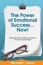 The Power of Emotional Success...Now!