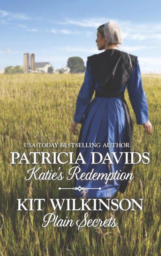 Katie's Redemption & Plain Secrets