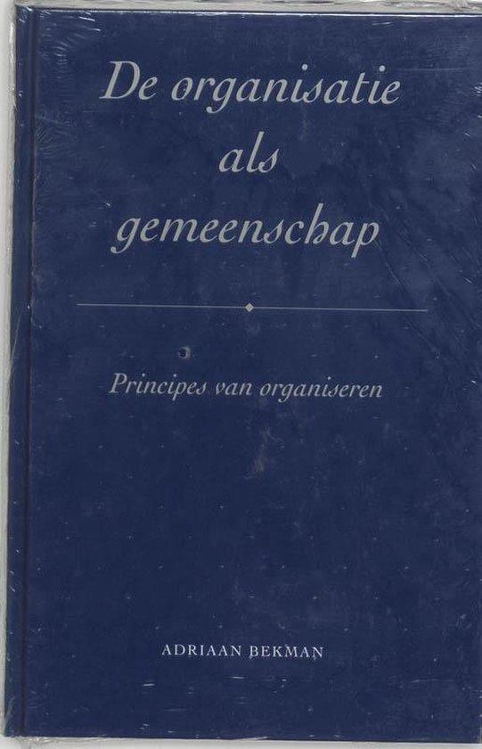 De organisatie als gemeenschap - A. Bekman |