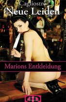 Neue Leiden - Marions Entkleidung