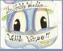 The Feeble Weeble Wabble Wazoo