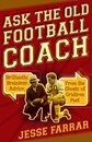 Omslag Ask the Old Football Coach