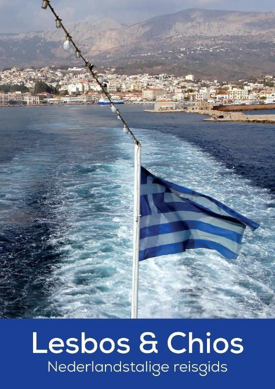 Lesbos & Chios - Patrick Ven  