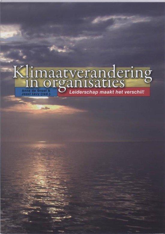 Klimaatverandering in organisaties - De Graaf |