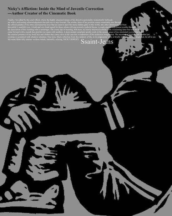 Boek cover Nickys Affliction: Inside the Mind of Juvenile Correction van Ssaint-Jems (Onbekend)