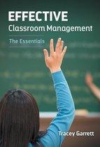 Effective Classroom Management—The Essentials