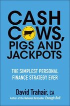 Cash Cows, Pigs and Jackpots