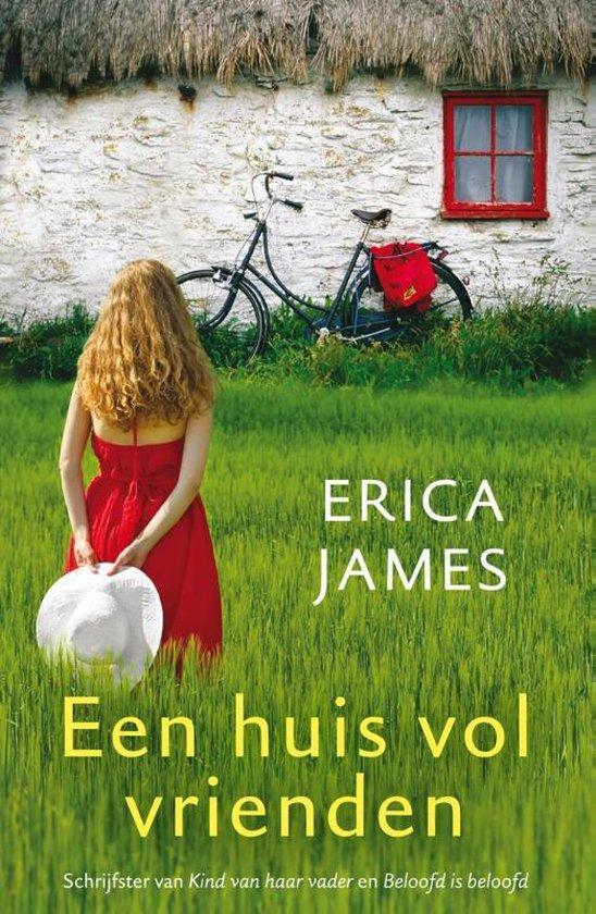 Een huis vol vrienden - Erica James |