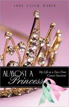 Almost a Princess