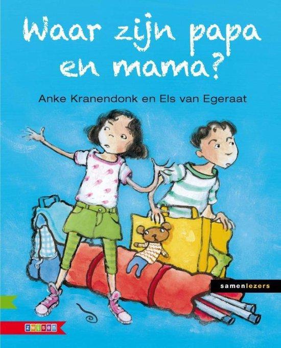 Samenlezers - Waar zijn papa en mama? - Anke Kranendonk pdf epub