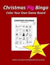 Christmas Pig Bingo Christmas Pig Color Your Own Boards