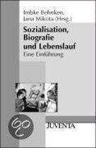 Sozialisation, Biografie Und Lebenslauf