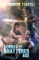 Boek cover Echoes of a Shattered Age van Ramon Terrell