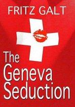 The Geneva Seduction