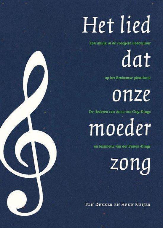 Het lied dat onze moeder zong - Ton Dekker | Fthsonline.com