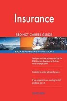 Insurance Red-Hot Career Guide; 2505 Real Interview Questions