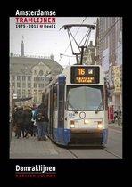 Amsterdamse tramlijnen 1975 - 2018 1 - Damraklijnen