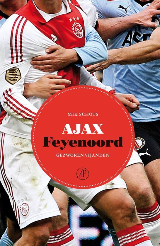 Ajax-Feyenoord - Mik Schots |
