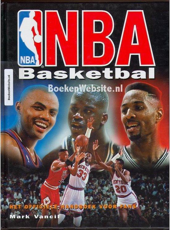 Nba basketbal officiele handboek voor fans - T. Dijkhof  