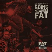 Going Nowhere Fat