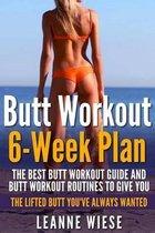 Butt Workout (6-Week Plan)