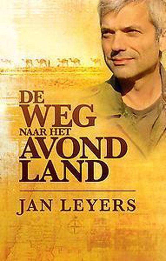 De weg naar het avondland - Jan Leyers |