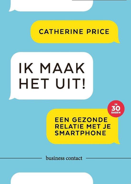 Boek cover Ik maak het uit! van Catherine Price (Onbekend)