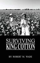 Surviving King Cotton