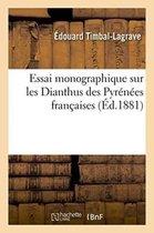 Essai monographique sur les Dianthus des Pyrenees francaises