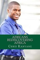 Africans Rediscovering Africa