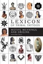 Lexicon of Tribal Tattoos