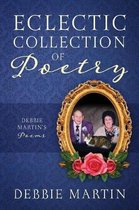 Eclectic Collection of Poetry