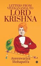 Letters from Vivekananda to lord krishna