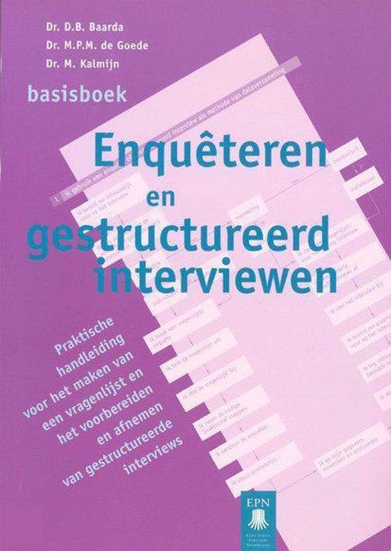 Basisboek Enqueteren en gestructureerd interviewen - D.B. Baarda | Readingchampions.org.uk