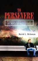 To Persevere
