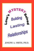 Love's Mystery Solved