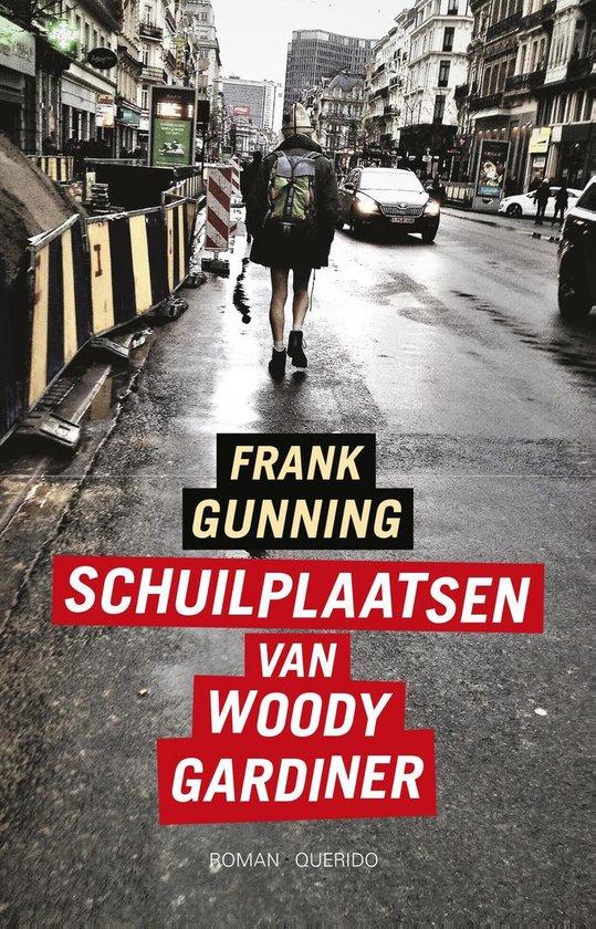 Schuilplaatsen van Woody Gardiner - Frank Gunning | Fthsonline.com